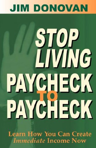 9780978689155: Stop Living Paycheck to Paycheck