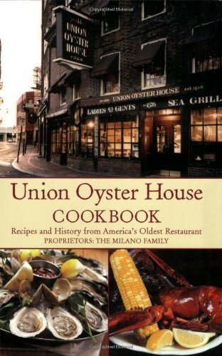 9780978689919: Union Oyster House Cookbook: Recipes and History from America's Oldest Restaurant