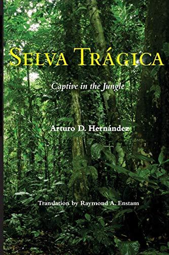 9780978691417: Selva Tragica: Captive in the Jungle