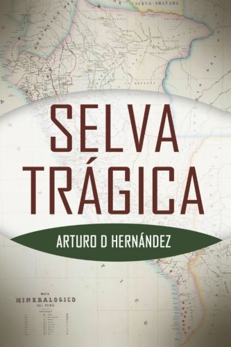 9780978691455: Selva tragica (Spanish Edition)