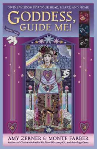 9780978696863: Goddess Guide Me: Divine Wisdom for Your Head, Heart, and Home