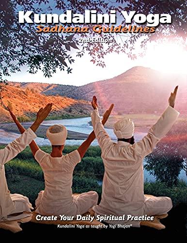 Kundalini Yoga, Sadhana Guidelines: Khalsa Harbhajan Singh