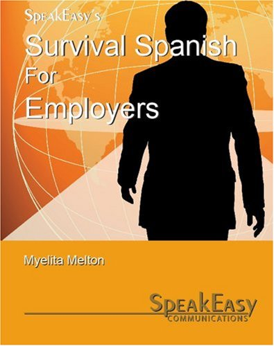 9780978699826: Survival Spanish For Employers