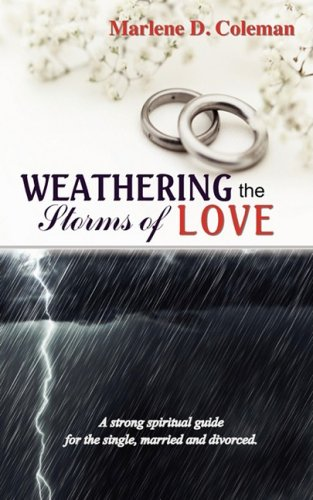 9780978700454: Weathering the Storms of Love