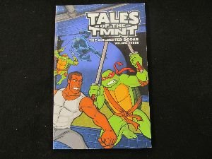 Tales of TMNT Collected Books Volume Three: Various