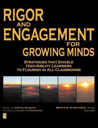 9780978704292: Rigor and Engagement for Growing Minds: Strategies that Enable High-Ability Learners to Flourish in All Classrooms (CD-ROM included)