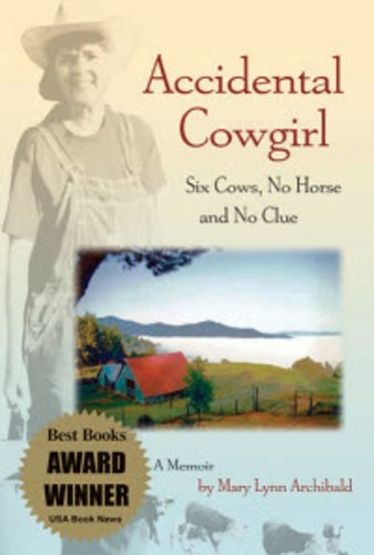 9780978705404: Accidental Cowgirl: Six Cows, No Horse and No Clue