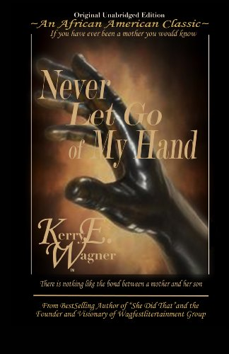 9780978713317: Never Let Go of My Hand