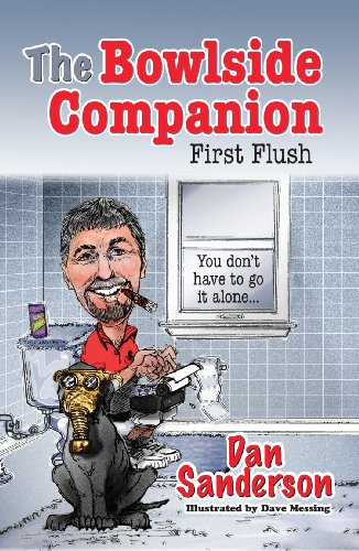 The Bowlside Companion - First Flush: Dan Sanderson