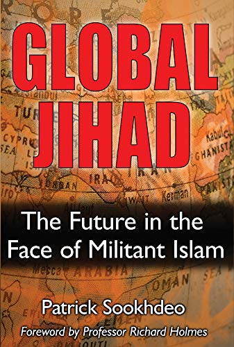 Global Jihad: The Future In The Face Of Militant Islam (FINE COPY OF HARDBACK FIRST EDITION, FIRS...