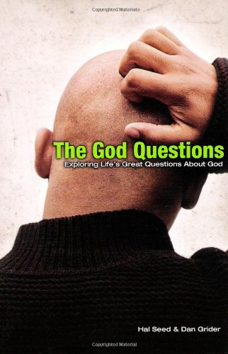 9780978715304: The God Questions: Exploring Life's Great Questions About God
