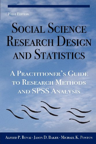 9780978718671: Social Science Research Design and Statistics: A Practitioner's Guide to Research Methods and SPSS Analysis