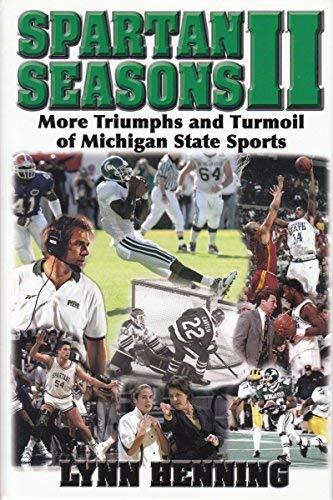 9780978719517: Spartan Seasons II: More Triumphs and Turmoil of Michigan State Sports