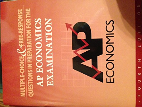 9780978719982: Multiple Choice and Free Response Questions: Preparation for the Ap Economics Examination
