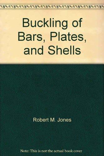 Buckling of Bars, Plates, and Shells