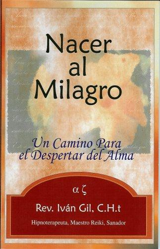 9780978723200: Nacer al Milagro