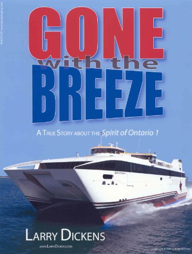 9780978724405: Gone with the Breeze: A True Story about the Spirit of Ontario 1