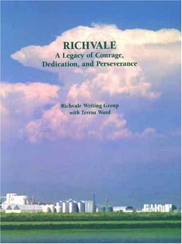 9780978725105: Richvale: A Legacy of Courage, Dedication, and Perseverance