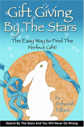 9780978727604: Gift Giving By The Stars:The Easy Way To Find