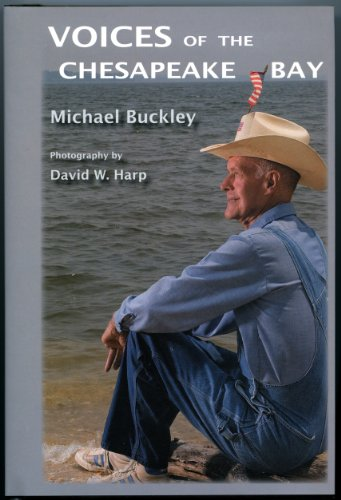 Voices of the Chesapeake Bay: Michael Buckley