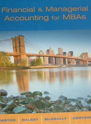 9780978727918: Financial and Managerial Accounting for MBAs