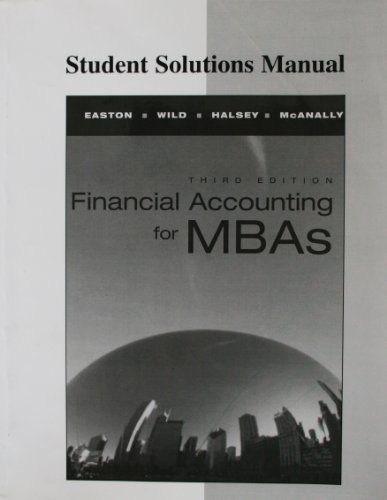 9780978727949: Student Solutions Manual for Financial Accounting for Mbas