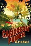 Caribbean Punch: William Frank Carli