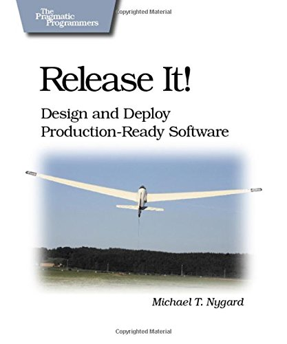 9780978739218: Release It!: Design and Deploy Production-Ready Software (Pragmatic Programmers)