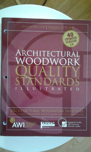 9780978740603: Architectural Woodwork Quality Standards Illustrated Eighth Edition Version 2.0 2005 (Version 2.0)