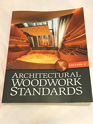 Architectural Woodwork Standards Edition Two : AWS: Architectural Woodwork Institute;