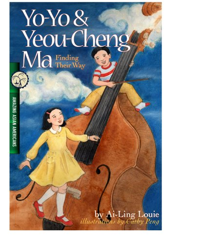 9780978746506: Yo-Yo & Yeou-Cheng Ma, Finding Their Way: Amazing Asian Americans