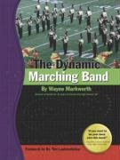 9780978747237: The Dynamic Marching Band