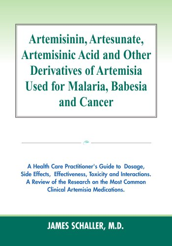 9780978747398: Artemisinin, Artesunate, Artemisinic Acid and Other Derivatives of Artemisia Used for Malaria, Babesia and Cancer