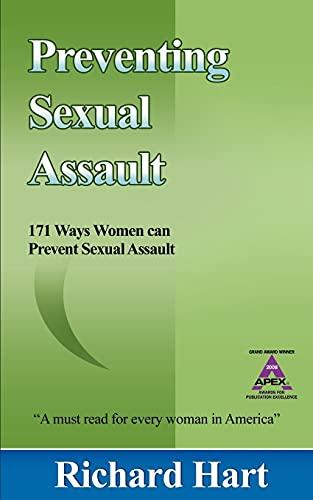 9780978747657: Preventing Sexual Assault: 171 Ways Women Can Prevent Sexual Assault