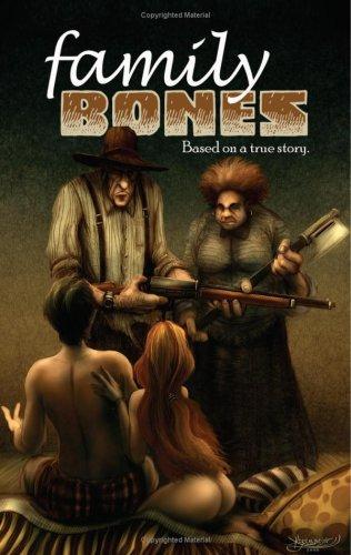 9780978748609: Family Bones Volume 1: Based on a True Story.