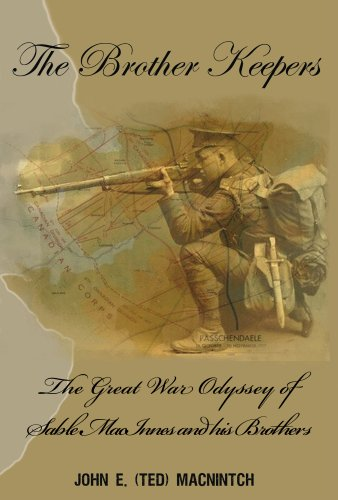 The Brother Keepers: The Great War Odyssey: John E. (Ted)