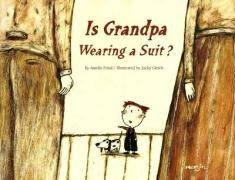 9780978755041: Is Grandpa Wearing a Suit or Not?