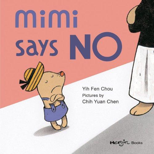 9780978755072: Mimi Says No