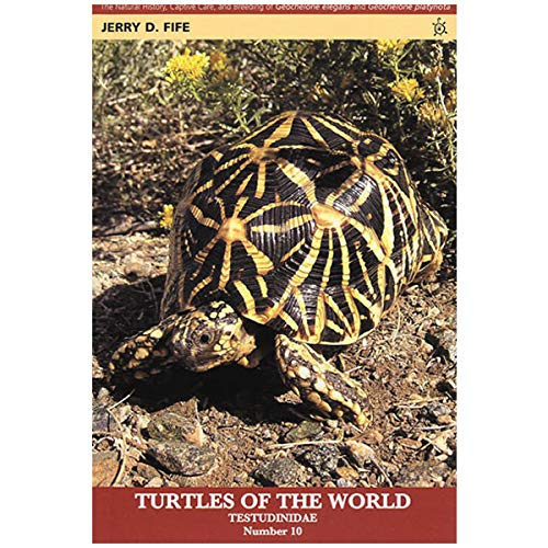 Star Tortoises: The Natural History, Caprive Care,: Jerry D. Fife