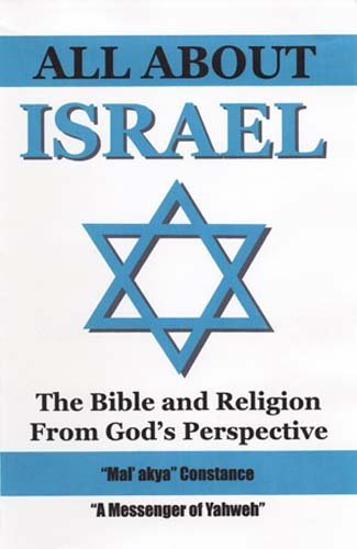 9780978758738: All About Israel, The Bible and Religion from God's Perspective