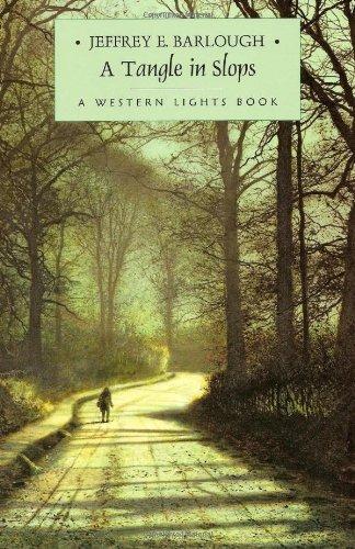 A Tangle in Slops: Jeffrey E. Barlough