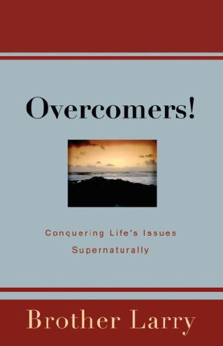 OVERCOMERS!: Larry Silver