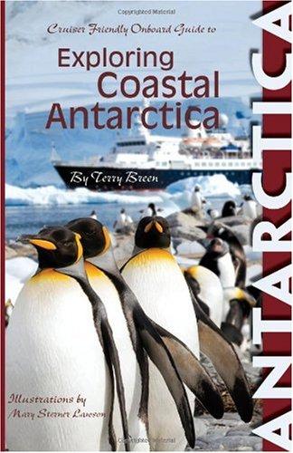 Exploring Coastal Antarctica: Terry Breen