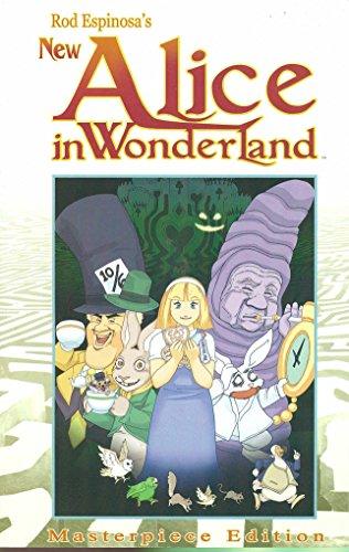 Rod Espinosa's Alice In Wonderland Masterpiece Edition: Espinosa, Rod