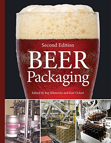 Beer Packaging, Second Edition: Ray Klimovitz and