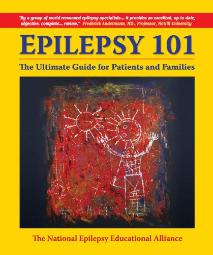 9780978772734: EPILEPSY 101-The Ultimate Guide for patients and Families