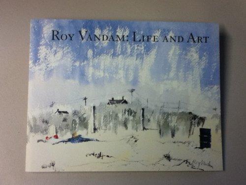 9780978774202: Roy Vandam: Life and Art
