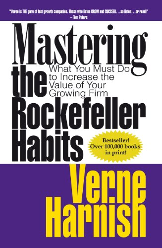 9780978774943: Mastering the Rockefeller Habits: What You Must Do to Increase the Value of Your Growing Firm
