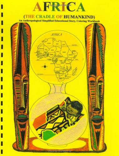 9780978776480: Africa The Cradle of Humankind