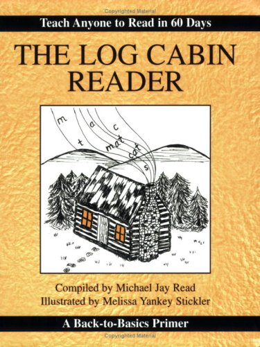 The Log Cabin Reader (0978777506) by Michael Read